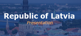 Republic of Latvia Presentation
